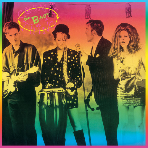 The B-52's - Cosmic Thing: 30th Anniversary Expanded Edition [2CD]