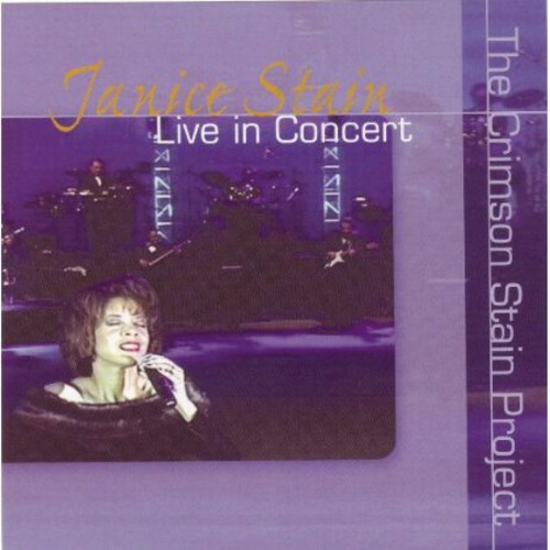 Janice Stain Live in Concert