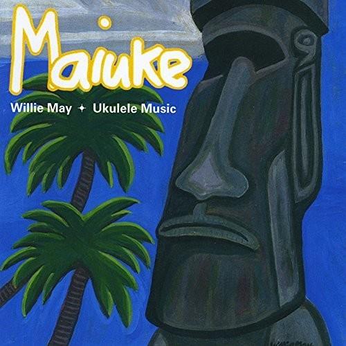 Willie May - Maiuke