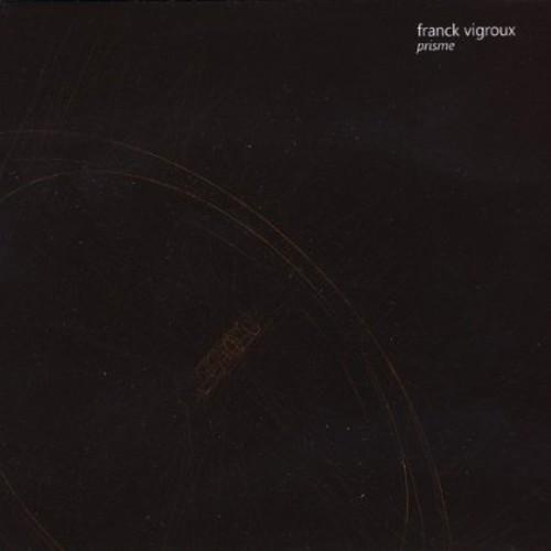 Franck Vigroux - Prisme