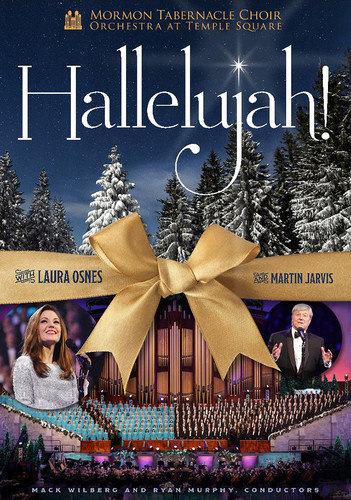The Mormon Tabernacle Choir: Hallelujah!