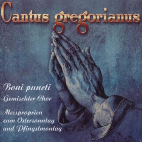 Cantus Gregorianus: Hymns for Easter