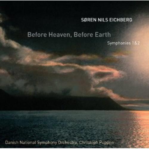 Before Heaven /  Before Earth - Symphonies 1 & 2
