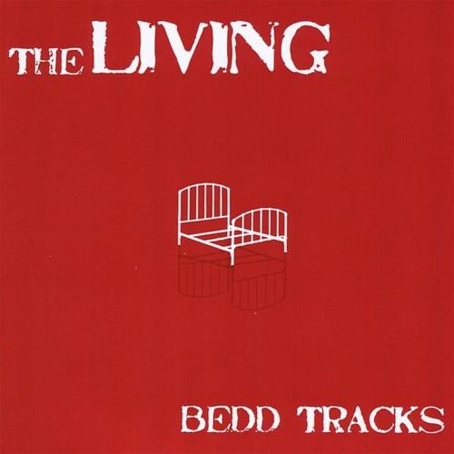 The Living - Bedd Tracks
