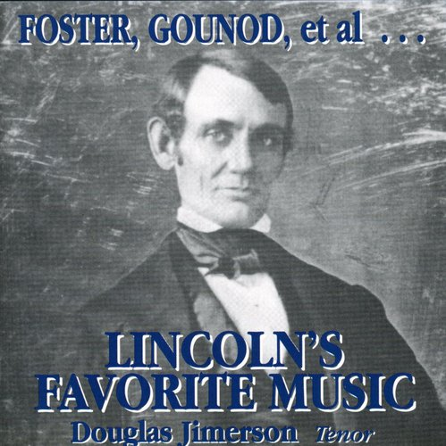 Lincoln's Favorite Music