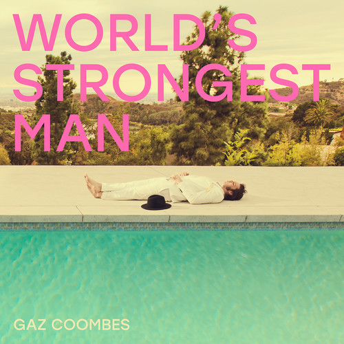 Gaz Coombes - World's Strongest Man [LP]