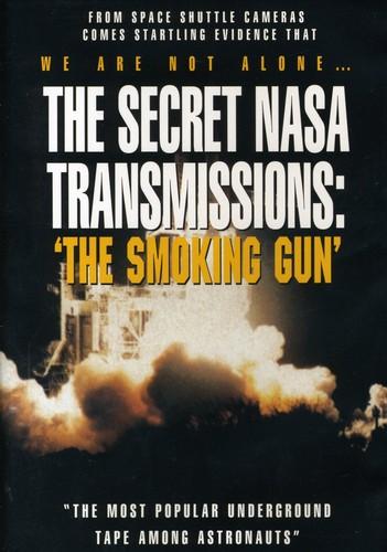 Secret Nasa Transmissions: The Smoking Gun