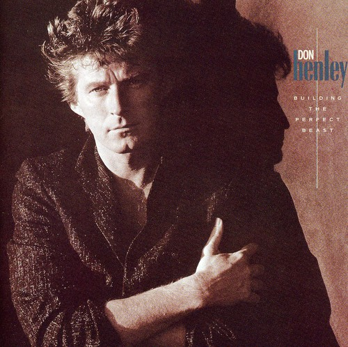 Don Henley-Building The Perfect Beast