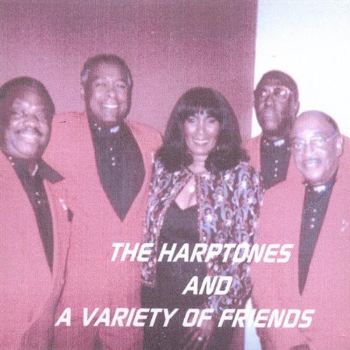 Harptones & a Variety of Friends