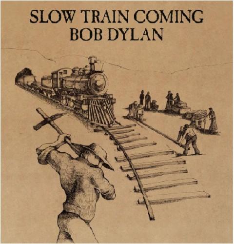 Bob Dylan - Slow Train Coming [Import]