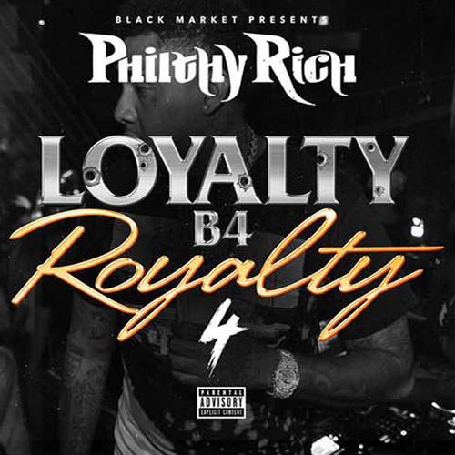 Loyalty B4 Royalty 4