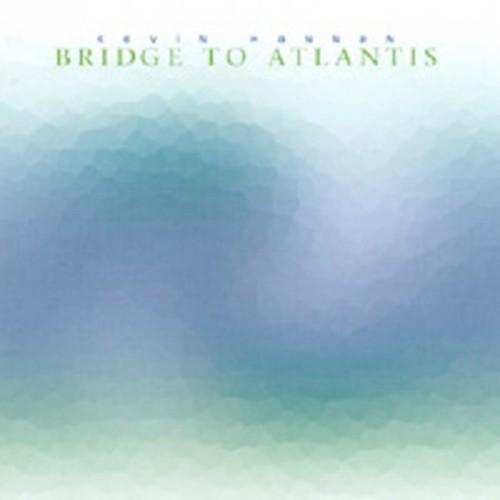 Bridge to Atlantis