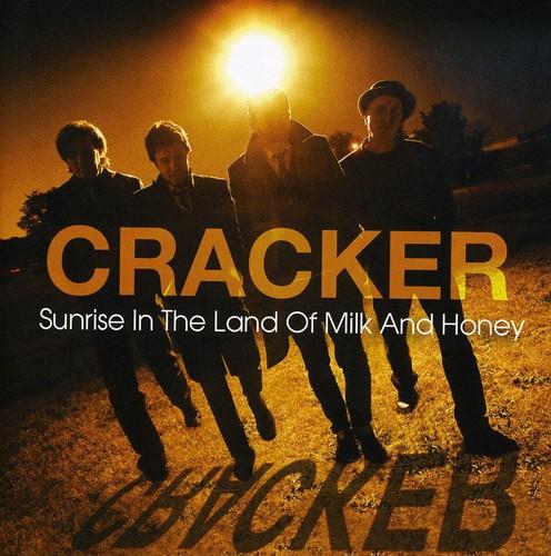 Cracker - Sunrise In The Land Of Milk and Honey