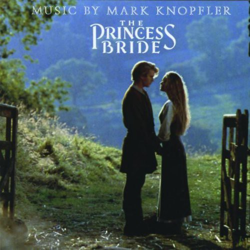 Mark Knopfler - The Princess Bride [Soundtrack]