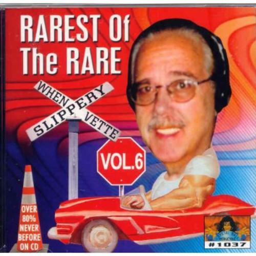 Rarest Of The Rare, Vol. 6