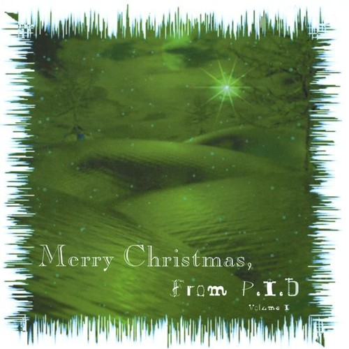 Merry Christmas from P.I.D 1