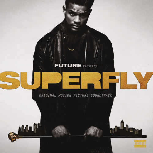 Superfly [Movie] - Superfly [2018 Soundtrack]