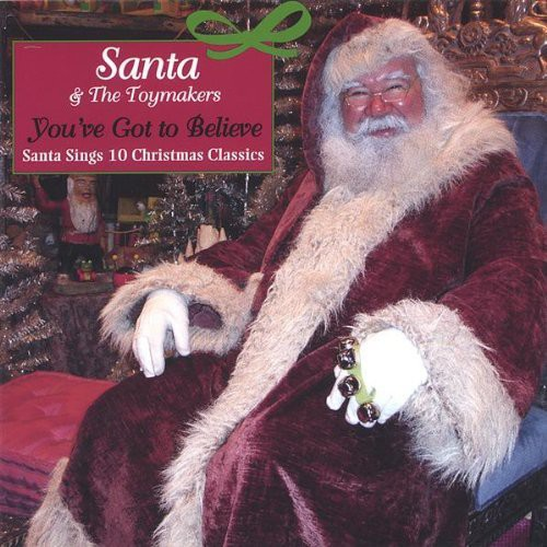 You've Got to Believe: Santa Sings Christmas Class