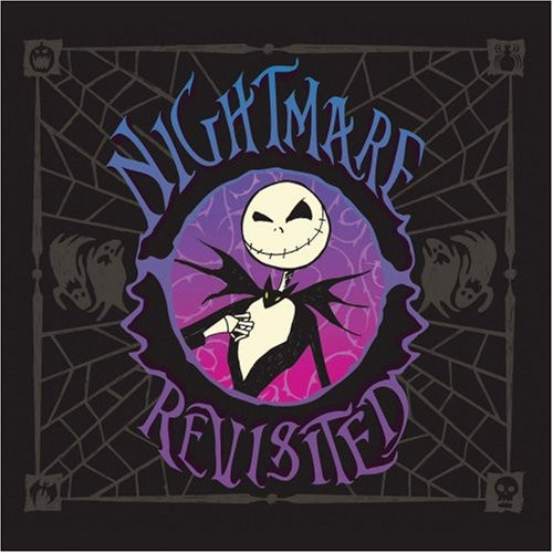 The Nightmare Before Christmas [Movie] - Nightmare Revisited [Soundtrack]