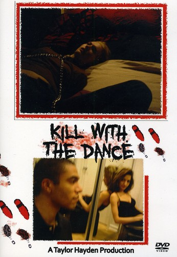 Kill with the Dance