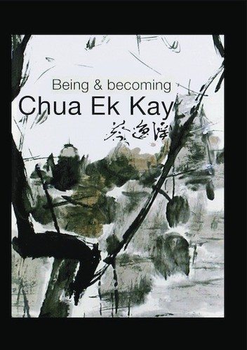 Being and Becoming Chua Ek Kay