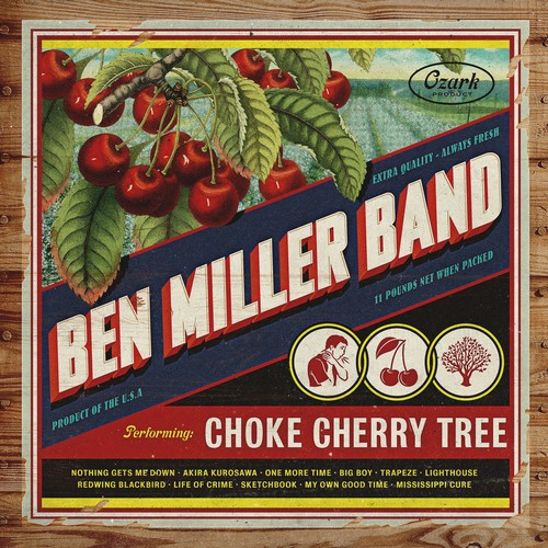 Ben Miller Band - Choke Cherry Tree [LP]