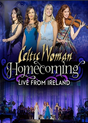 Celtic Woman: Homecoming: Live From Ireland