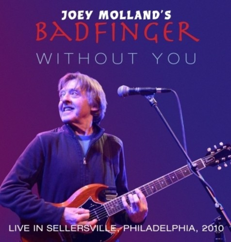 Joey Mollands Badfinger - Live In Sellersville Pa 2010