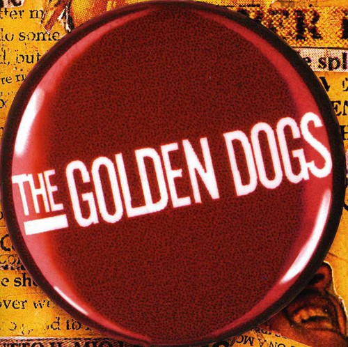 Golden Dogs - Everything in Three Parts