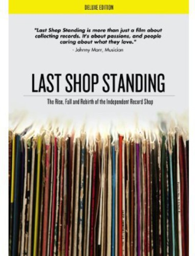 Last Shop Standing: The Rise Fall & Rebirth of the