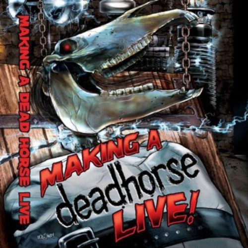 Making a Deadhorse Live