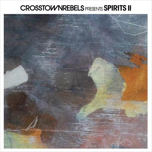 Crosstown Rebels Presents Spirits II