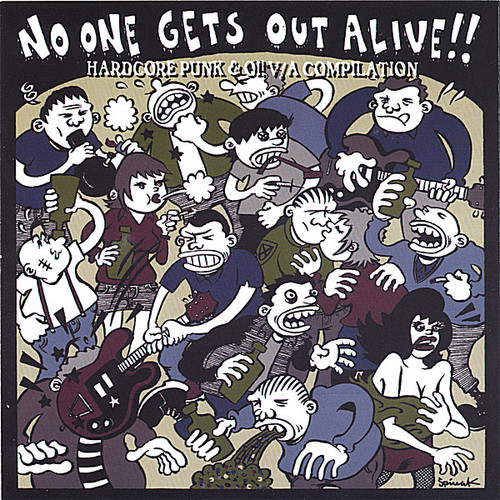No One Gets Out Alive!! /  Various