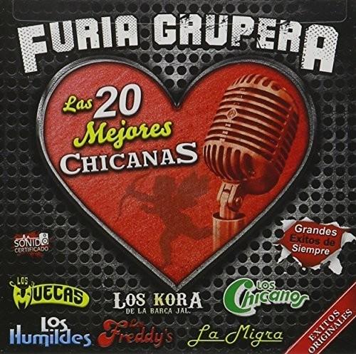 Grupera,furia /  20 Mejores Chicanas /  Various