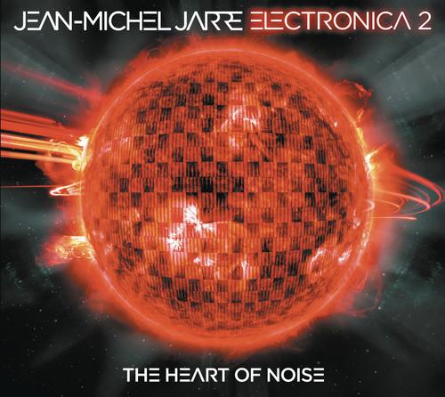 Jean-Michel Jarre - Electronica, Vol. 2:The Heart Of Noise
