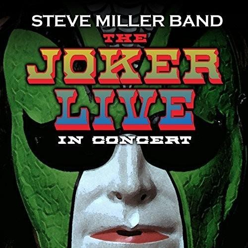 Steve Miller-The Joker Live