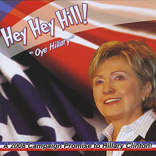 Hey Hey Hill/ Oye Hillary