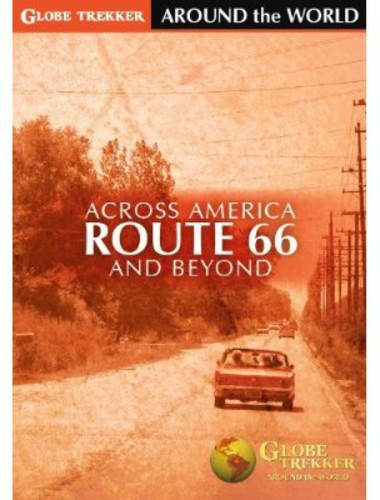 Globe Trekker - Around the World /  Across America: Route 66