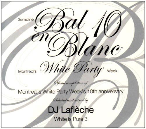 Bal En Blanc 10Th Edition [Import]