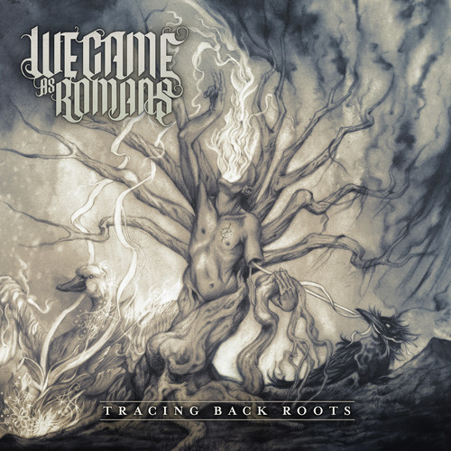 We Came as Romans-Tracing Back Roots
