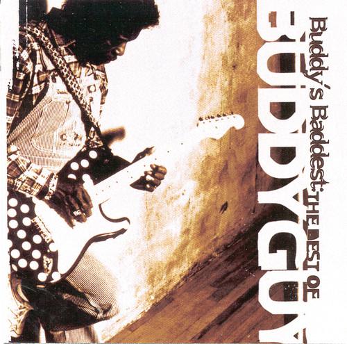 Buddy Guy - Buddy's Baddest: Best of