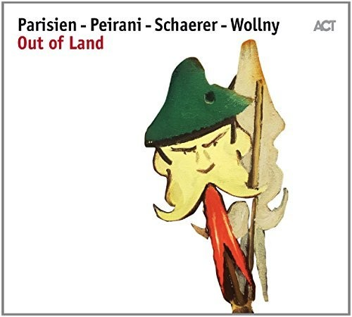 Parisien, Peirani, Schaerer, Wollny: Out of Land
