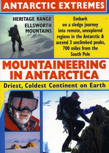 Antarctic Extremes: A Mountaineering Adventure