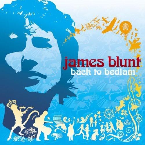 James Blunt-Back to Bedlam [Explicit Content]