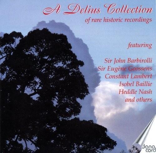 Delius Collection of Rare Historic Rec