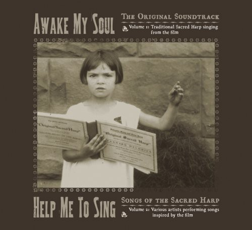 Awake My Soul: Help Me to Sing /  O.S.T.
