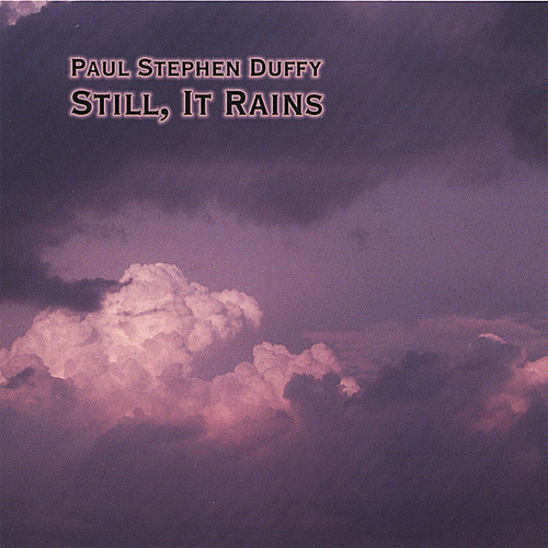 Still It Rains