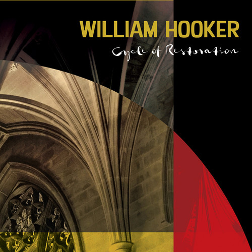 William Hooker - Cycle Of Restoration