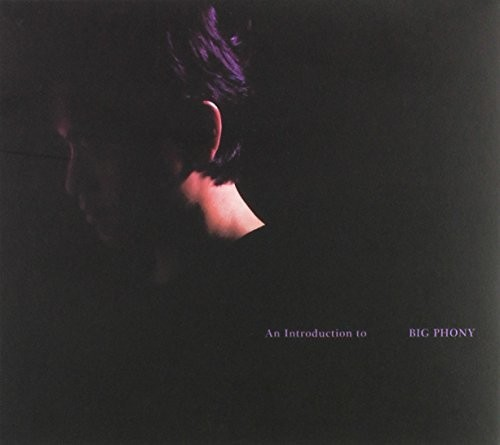 Introduction to Big Phony [Import]