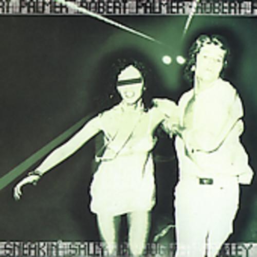 Robert Palmer - Sneakin Sally Through the Alley